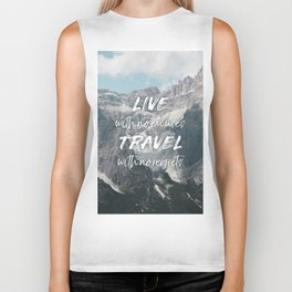 LIVE with no excuses TRAVEL with no regrets Biker Tank