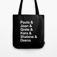 karu kara Tote Bags featuring Paula & Joan & Grete & Kara & Shalane & Deena  by Sarah Marie Design Studio