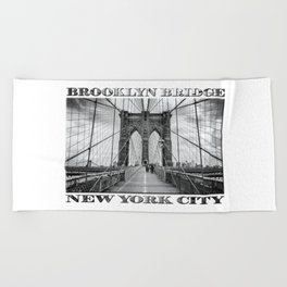 Brooklyn Bridge New York City (black & white edition with text) Beach Towel
