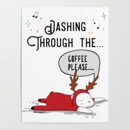 Dashing Through the... Coffee Please... Poster