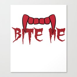 Funny & Cool Halloween Costume Tee Bite Me Canvas Print