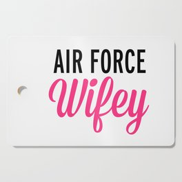 Air Force Wifey Quote Cutting Board