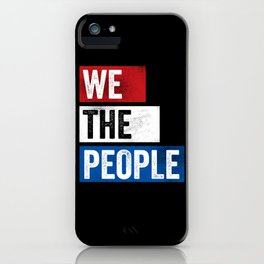 We The People Indivisible Voters iPhone Case