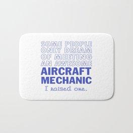 AIRCRAFT MECHANIC'S DAD Bath Mat