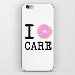 I doughnut care iPhone Skin