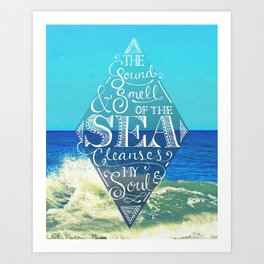 Sound and Smell of the Sea Art Print