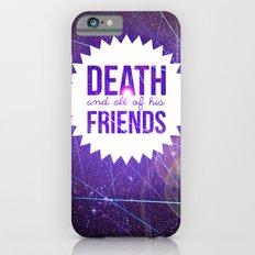 Mortem et Omnibus Amicis Slim Case iPhone 6s