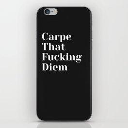 Carpe That Fucking Diem - Black iPhone Skin