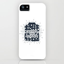 Channel The Flannel iPhone Case