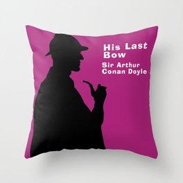 His Last Bow - Sherlock Holmes Throw Pillow