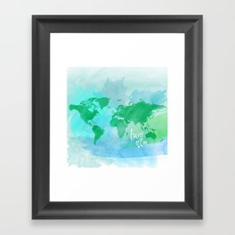 travel often.  Framed Art Print