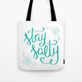 stay salty Tote Bag