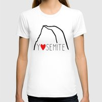yosemite T-shirts featuring Yosemite Love by Forgeron Studios