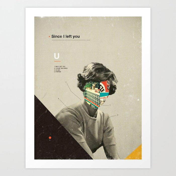 Since I Left You Art Print