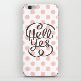 Hell Yes! (Peach) iPhone Skin