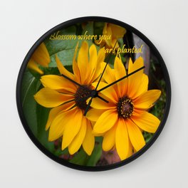 Blossom Where You Are Planted Wall Clock