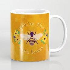 You're The Bee's Knees Coffee Mug