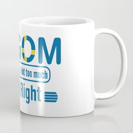 Lagom - Not too little, No too much (Just Right) Coffee Mug