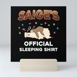 Saige Name Gift Sleeping Shirt Sleep Napping Mini Art Print