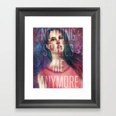Nothing Scares Me Anymore Framed Art Print