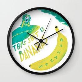 This Shit Is Bananas Wall Clock