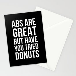 Abs Are Great But Have You Tried Donuts (Black) Stationery Cards