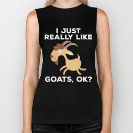 I Just Really Like Goats, OK? Funny  Biker Tank