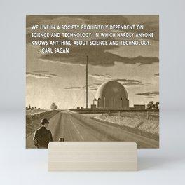 Science and Technology Quote Carl Sagan Mini Art Print