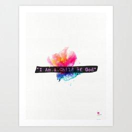 I am child of God. Flower Art Print