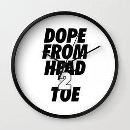 Dope Head 2 Toe Wall Clock