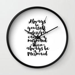 Always Be Yourself Printable Art Nursery Wall Art Let's Be Mermaids Nursery Art Baby Girl Decor Wall Clock