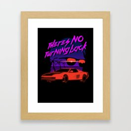 There's no turning back Framed Art Print