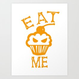Eat me yellow version Art Print
