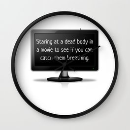Staring At A Dead Body Wall Clock