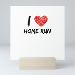 I Love Home Run Mini Art Print