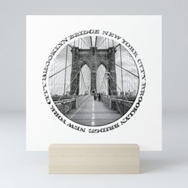Brooklyn Bridge New York City (black & white with text) Mini Art Print