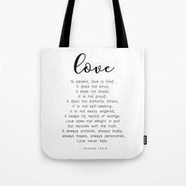 Love Never Fails #minimalism Tote Bag