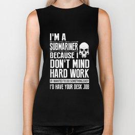 I am a submariner because hop Biker Tank
