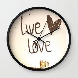 Live Love Wall Clock