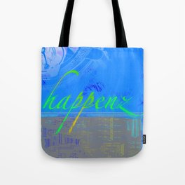 Happenz Tote Bag