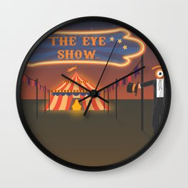 wellcome to the eye show Wall Clock