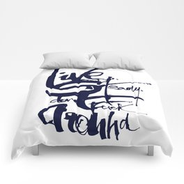 """""""Live Steady. Dont fuck around"""" - Hunter S.Thompson Comforters"""