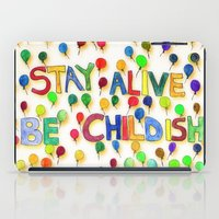 childish gambino iPad Cases featuring STAY ALIVE BE CHILDISH I by Pio Timoko