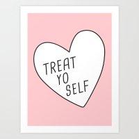 treat yo self Art Prints featuring Treat Yo Self by Evelyne van den Broek