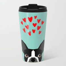 Boston Terrier - Hearts, Cute Funny Dog Cute Valentines Dog, Pet, Cute, Animal, Dog Love,  Metal Travel Mug