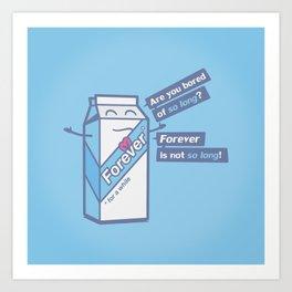 """Forever is not """"so long"""" Art Print"""