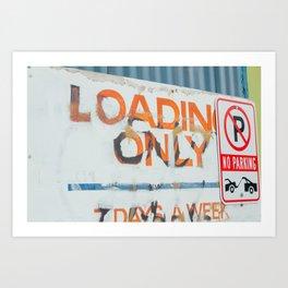 Loading Only - Seattle, WA Art Print