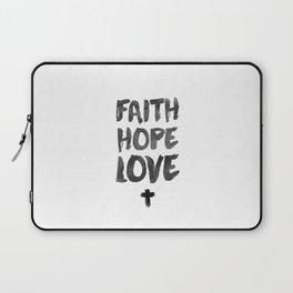 Faith Hope Love Laptop Sleeve