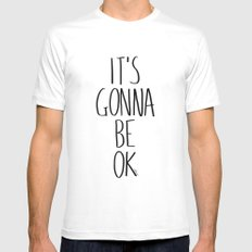 IT'S GONNA BE OK Mens Fitted Tee MEDIUM White