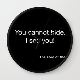 The Lord of the Ring...quote 2 Wall Clock